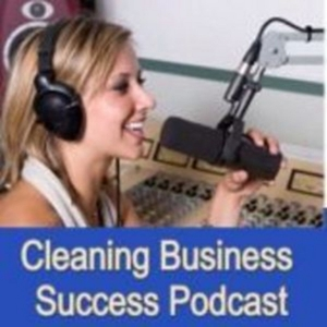 Cleaning Business Success by Steve and Jean Hanson