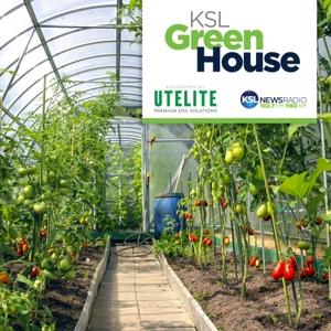 KSL Greenhouse by KSL Newsradio