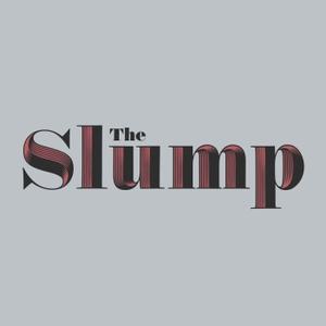 The Slump podcast by The Slump