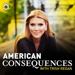 American Consequences With Trish Regan by Stansberry Research