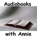 Audiobooks with Annie by Annie Coleman