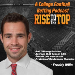 College Football Betting Advice - Sports Betting Podcast by Freddy Wills
