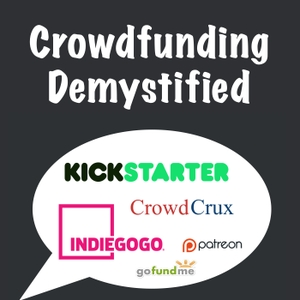 Crowdfunding: Kickstarter, Indiegogo, and Ecommerce with CrowdCrux | Crowdfunding Demystified by Crowdfunding and Kickstarter Expert Salvador Briggman