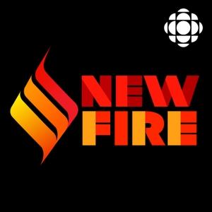 New Fire from CBC Radio by CBC Radio