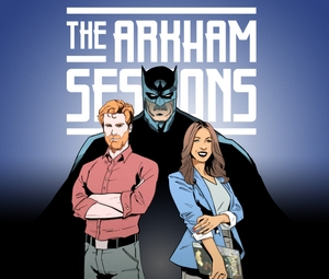 The Arkham Sessions: Psychology of Batman & More by Dr. Andrea Letamendi and Brian Ward