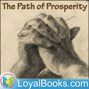 The Path of Prosperity by James Allen by Loyal Books