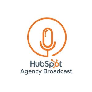 HubSpot Agency Broadcast by Alex Crumb