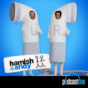Hamish & Andy by PodcastOne Australia