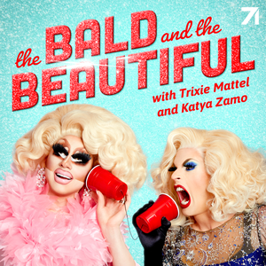 The Bald and the Beautiful with Trixie Mattel and Katya Zamo by Studio71