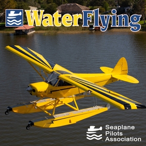 Water Flying by Seaplane Pilots Foundation