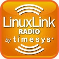 LinuxLink Radio by TimeSys by LinuxLink Radio by TimeSys