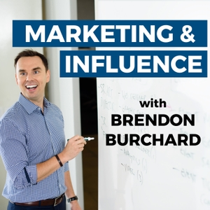 Marketing & Influence Podcast by Brendon Burchard