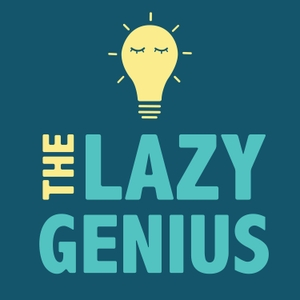 The Lazy Genius Podcast by Kendra Adachi