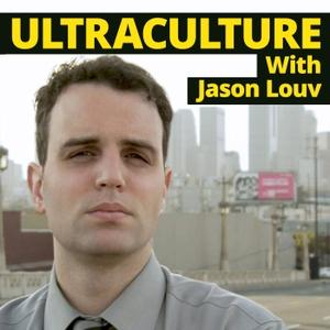 Ultraculture With Jason Louv by Jason Louv
