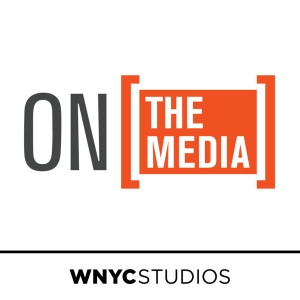 On the Media by WNYC Studios