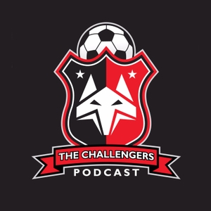 The Challengers Soccer Podcast by The Challengers Podcast