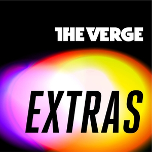 Verge Extras by The Verge