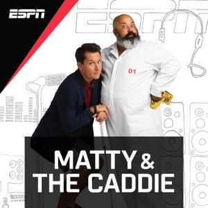 Matty & The Caddie