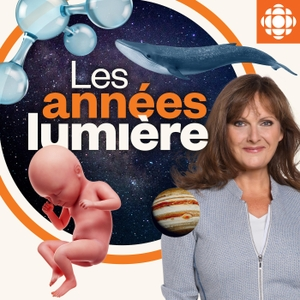 Les années lumière by Radio-Canada