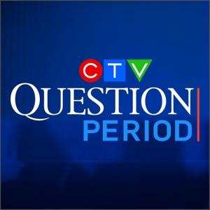 CTV Question Period Podcast by CTV News