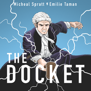 The Docket by Michael Spratt and Emilie Taman