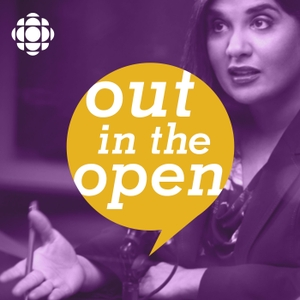 Out In The Open by CBC Radio