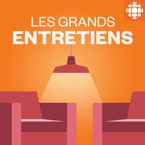 Les grands entretiens by Radio-Canada