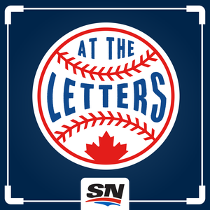 At The Letters, Sportsnet's Toronto Blue Jays podcast by Sportsnet