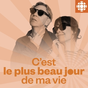 C'est le plus beau jour de ma vie by Radio-Canada