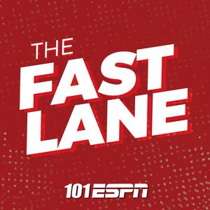 The Fast Lane by 101 ESPN | Hubbard Radio