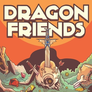 Dragon Friends by Dragon Friends Podcasting