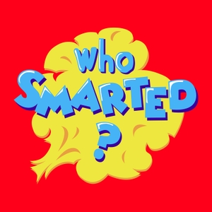 Who Smarted? by Atomic Entertainment Network