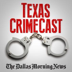 Texas CrimeCast by Texas CrimeCast