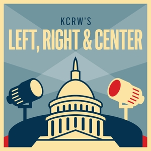KCRW's Left, Right & Center by KCRW