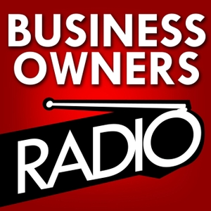 Business Owners Radio by Craig Moen & Shye Gilad | Business Owners | Entrepreneurship | Small Business