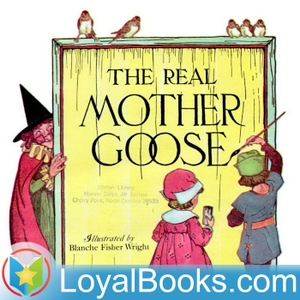 Mother Goose in Prose by L. Frank Baum by Loyal Books