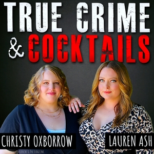 True Crime & Cocktails by Art19