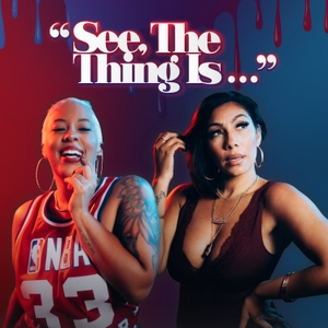 """See, The Thing Is..."" by The Joe Budden Network"