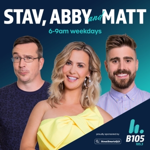 Stav, Abby & Matt Catch Up - hit105 Brisbane - Stav Davidson, Abby Coleman & Matty Acton by Hit Network