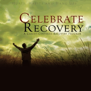 Celebrate Recovery - Cottonwood Church by Cottonwood Church