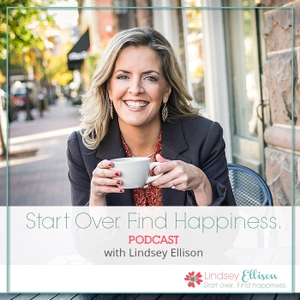 Start Over Find Happiness by Lindsey Ellison