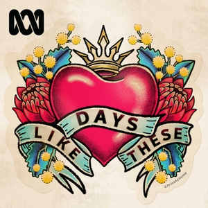 Days Like These - True Stories by ABC Radio