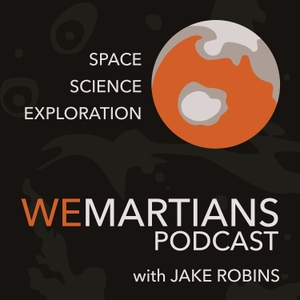 WeMartians Podcast by Jake Robins