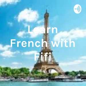 Learn French with Fifi by FIfi Nadia