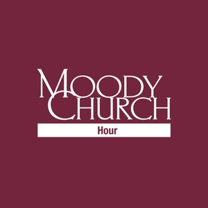 Moody Church Hour by Dr. Erwin W. Lutzer
