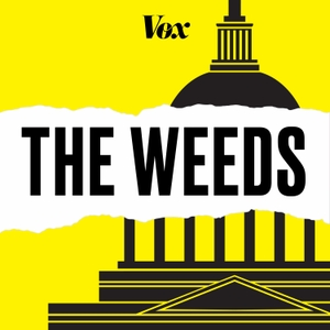 Vox's The Weeds by Vox / Panoply / Ezra Klein / Sarah Kliff / Matt Yglesias