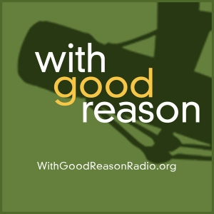 With Good Reason by Virginia Humanities