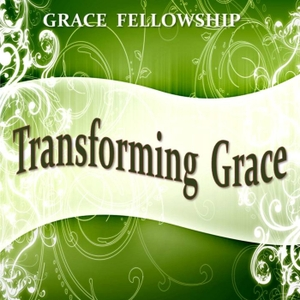 Transforming Grace by Jimmy Long