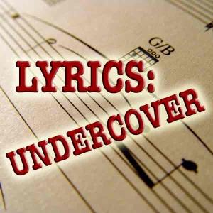 Lyrics Undercover by Brian Ibbott, Denver Post