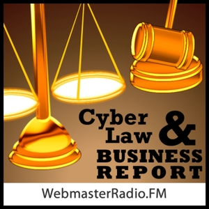 CyberLaw and Business Report by WMR.FM